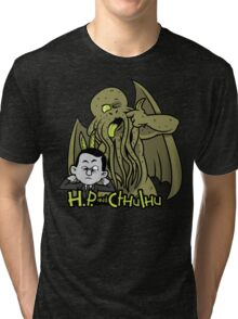 H.P. and Cthulhu Tri-blend T-Shirt