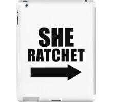 She Ratchet ---> 1/2 iPad Case/Skin