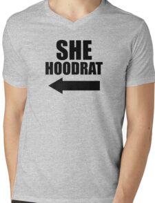 She Hoodrat <----- 2/2 Mens V-Neck T-Shirt