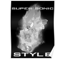 Super Sonic Style (Grayscale) Poster