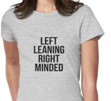 left leaning right minded Womens Fitted T-Shirt