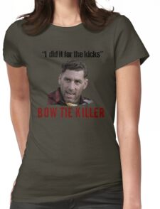 Problem Child Bow Tie Killer Quote Womens Fitted T-Shirt