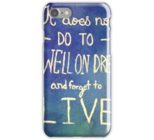 Harry Potter Quote Dreams iPhone Case/Skin