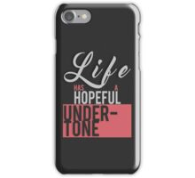 Life Has A Hopeful Undertone (Migraine Lyrics) iPhone Case/Skin