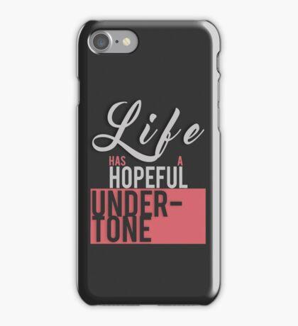 Life Has A Hopeful Undertone (Migraine Lyrics) iPhone Case/Skin