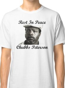 Rest In Peace Chubbs Peterson Happy Gilmore Classic T-Shirt