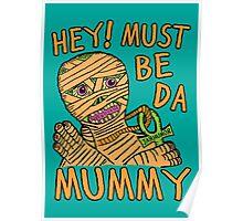 Da Mummy Poster