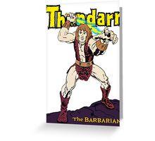 Thundarr the Barbarian Greeting Card