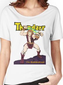 Thundarr the Barbarian Women's Relaxed Fit T-Shirt