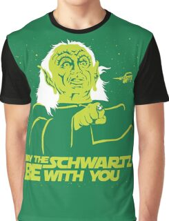May the Schwartz Be With You Graphic T-Shirt