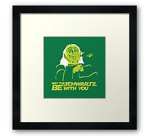May the Schwartz Be With You Framed Print