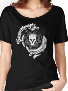Give Me Film or Give Me Death distressed Women's Relaxed Fit T-Shirt