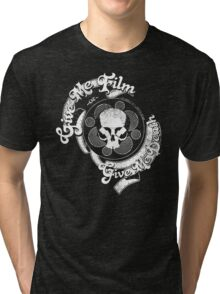 Give Me Film or Give Me Death distressed Tri-blend T-Shirt