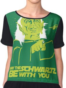 May the Schwartz Be With You Chiffon Top