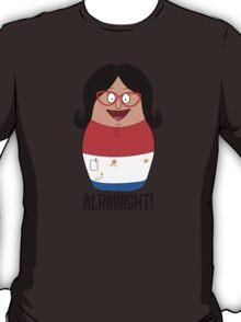 Alriiight! T-Shirt