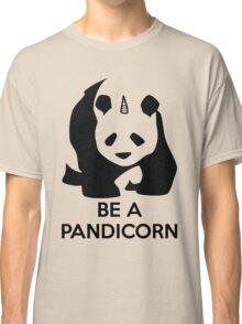 Be A Pandicorn Classic T-Shirt