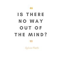 Sylvia Plath quote by dictionaried