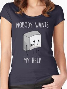 Nobody Wants My Help Women's Fitted Scoop T-Shirt