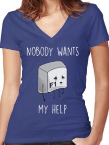 Nobody Wants My Help Women's Fitted V-Neck T-Shirt
