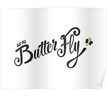 Let the butter fly Poster