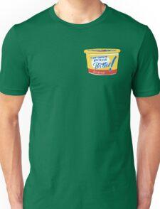 still bitter Unisex T-Shirt
