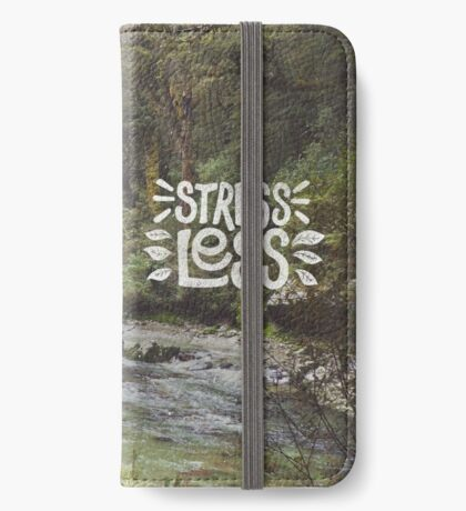 Stress Less iPhone Wallet/Case/Skin