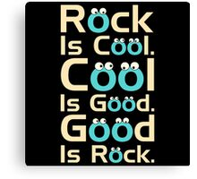 rock is cool Canvas Print