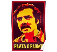 Narcos - Pablo Escobar - Plata O Plomo Poster