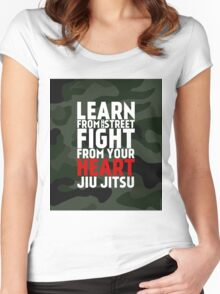 LEARN from the street FIGHT from your HEART Jiu Jitsu Women's Fitted Scoop T-Shirt