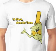 Time for Timer - Hi There - half shot Unisex T-Shirt