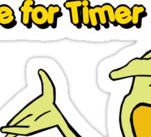 Time for Timer - Hi There - half shot Sticker