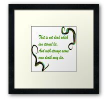 H.P. Lovecraft Quote Framed Print