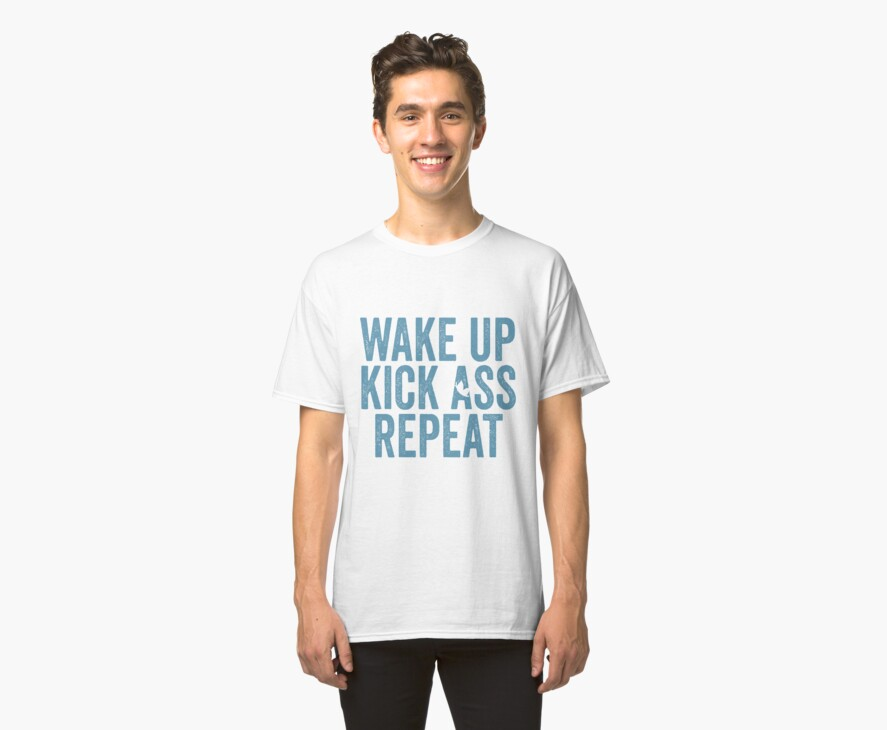 Wake Up Kick Ass Repeat Blue by kalamadali111