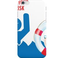 At your own risk... v2 iPhone Case/Skin