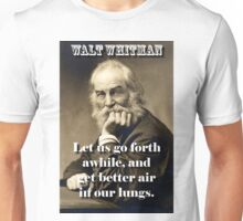 Let Us Go Forth Awhile - Whitman Unisex T-Shirt