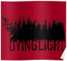 Dying Light - Logo by AronGilli Poster