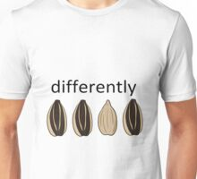 Differently Unisex T-Shirt