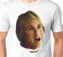 Owen Wilson Wow! Unisex T-Shirt