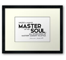 master of his soul - theodore roosevelt Framed Print