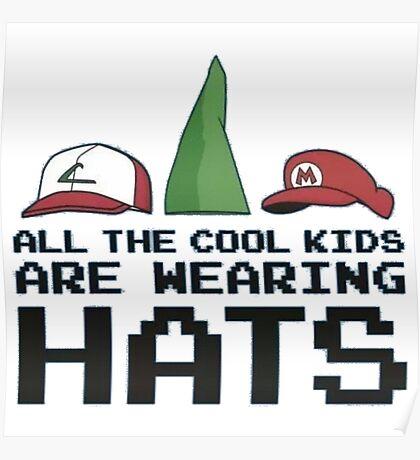 Cool Kids Wear Hats Poster