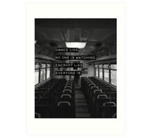 Encrypt like everyone is watching (B&W BG) Art Print