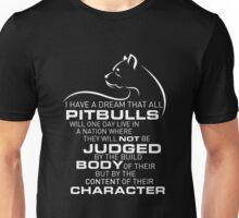 Pitbulls not Judged Body Character Unisex T-Shirt