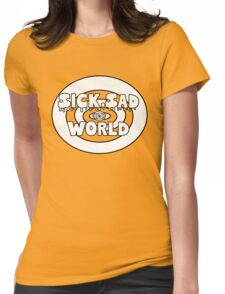 Sick, sad reverse world Womens Fitted T-Shirt