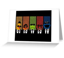 Reservoir Muppets V2 Greeting Card