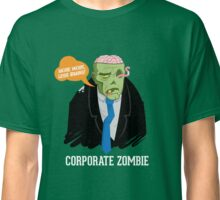 Corporate Zombie Classic T-Shirt