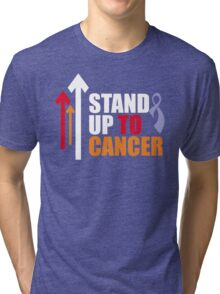 Disease Awareness Shirt - STAND UP TO CANCER Shirt Tri-blend T-Shirt