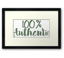 100% Authentic Framed Print
