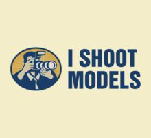 I Shoot Models T-Shirt
