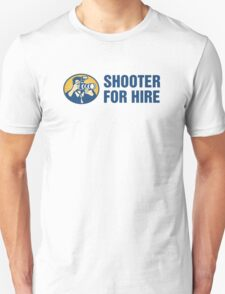 Shooter For Hire Unisex T-Shirt