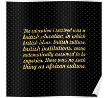 "The education i received... ""Nelson Mandela"" Inspirational Quote (Square) Poster"
